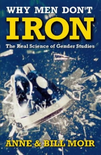 Why Men Don't Iron By Anne Moir