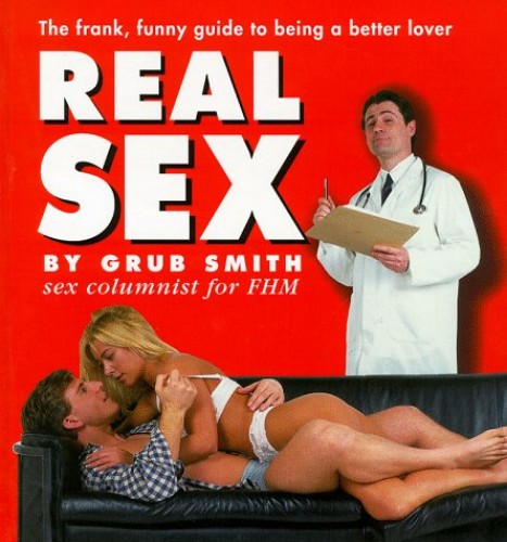 Real Sex by Grub Smith