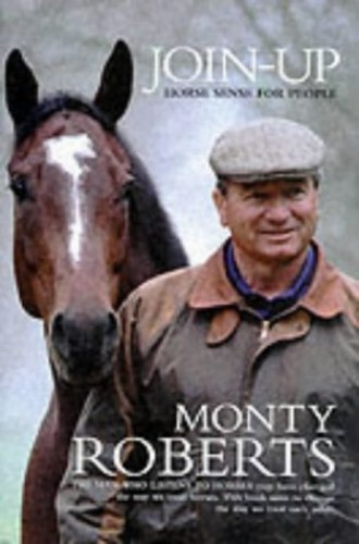 Join-up: Horse Sense for People by Monty Roberts