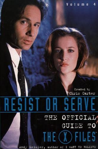 "Resist or Serve: The Official Guide to the ""X-files"" (X Files) (Trade Paperback) by Andy Meisler"