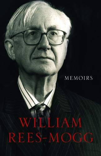 Memoirs By William Rees-Mogg