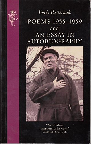 Poems, 1955-59 and an Essay in Autobiography By Boris PASTERNAK