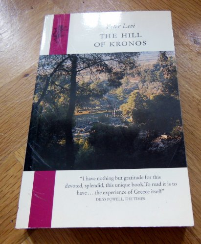 The Hill of Kronos By Peter Levi