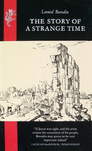 The Story of a Strange Time By Leonid Borodin