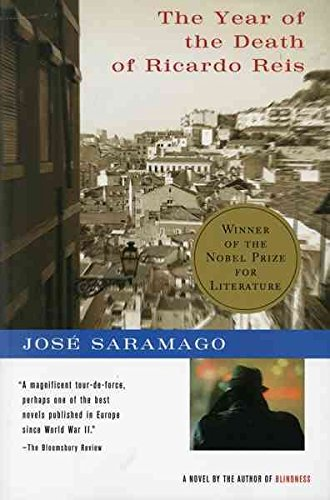 The Year of the Death of Ricardo Reis By Jose Saramago