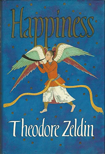 Happiness By Theodore Zeldin