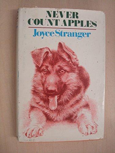 Never Count Apples By Joyce Stranger