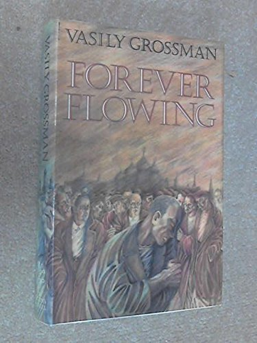 Forever Flowing By Vasily Grossman