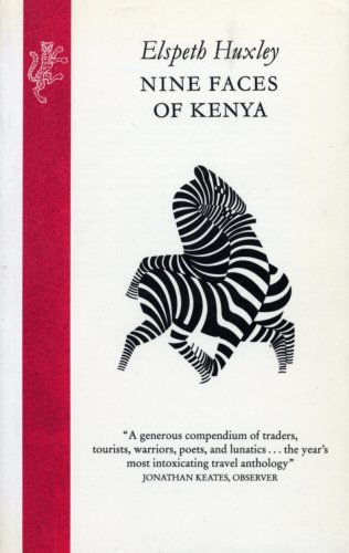 Nine Faces Of Kenya By Elspeth Huxley