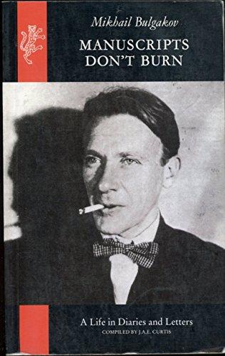 Manuscripts Don't Burn By Mikhail Afanasevich Bulgakov