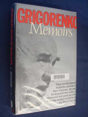Memoirs By Petro Grigorevich Grigorenko