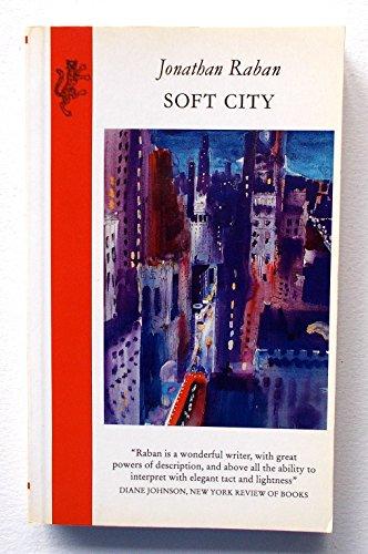Soft City By Jonathan Raban