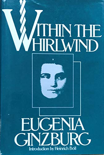 Within the Whirlwind By Evgenia Semenova Ginzburg