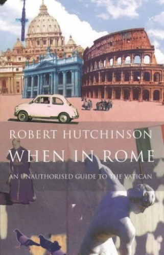 When in Rome By Robert Hutchinson