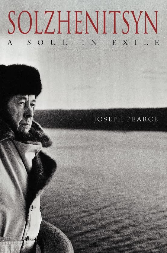 Solzhenitsyn By Joseph Pearce