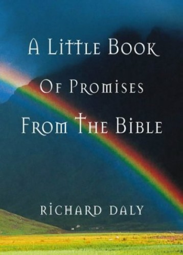 A Little Book of Promises from the Bible By Richard Daly