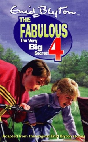 The Fabulous Four (3) – The Very Big Secret By Enid Blyton