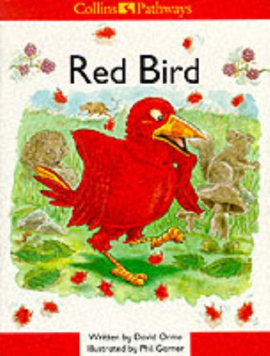 Red Bird By David Orme