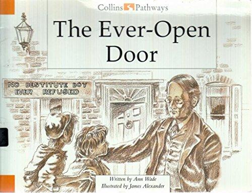 The Ever-open Door By Ann Wade