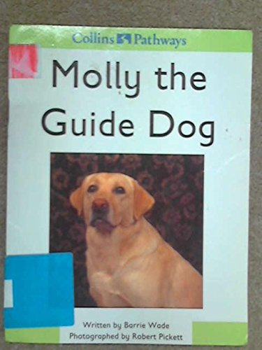 Molly the Guide Dog By Hilary Minns
