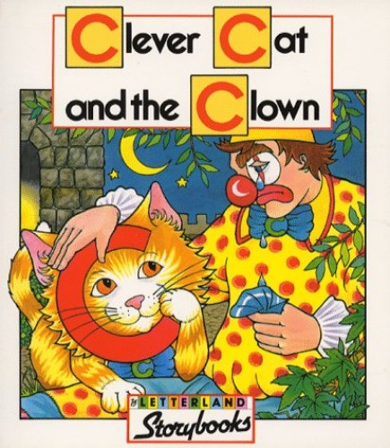 Clever Cat and the Clown By Richard Carlisle