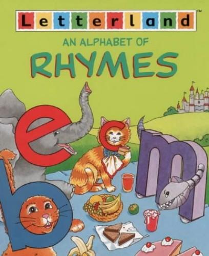 Alphabet of Rhymes (Letterland) By Richard Carlisle