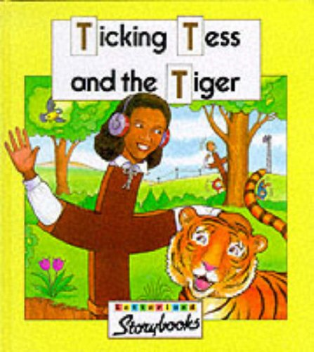 Ticking Tess and the Tiger By Stephanie Laslett