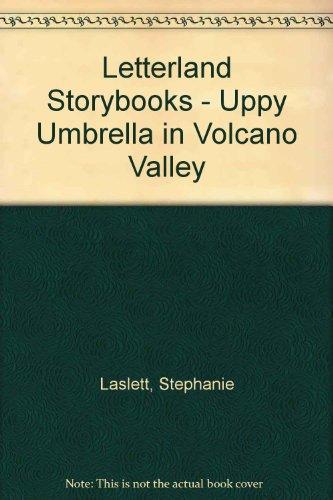 Uppy Umbrella in Volcano Valley By Stephanie Laslett