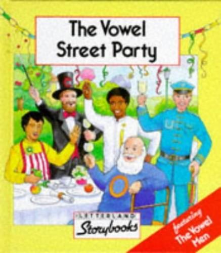 The Vowel Street Party By Stephanie Laslett
