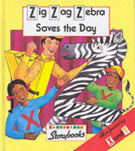 Zig Zag Zebra Saves the Day By Lyn Wendon