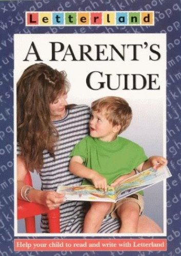 Letterland Parent's Guide By Judy Manson