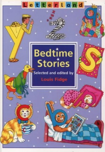 Bedtime Stories (Letterland) Edited by Louis Fidge