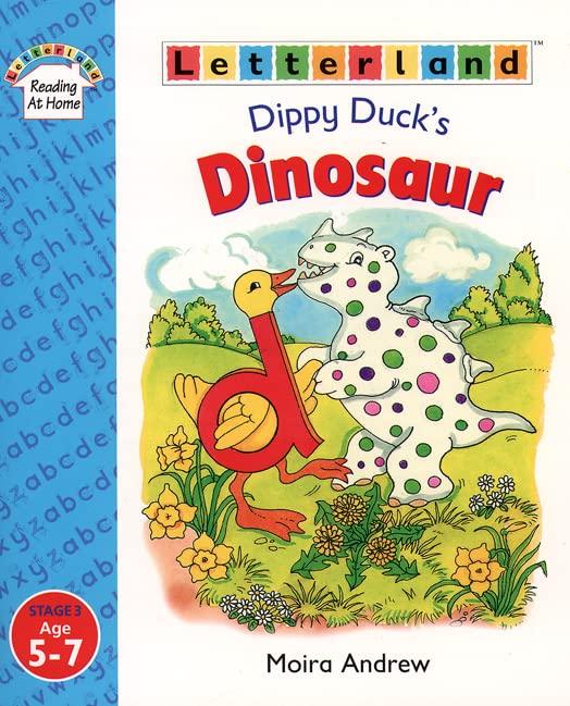 Dippy Duck's Dinosaur By Moira Andrew