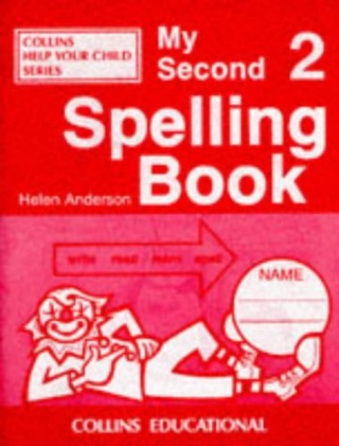 My Second Spelling Book By Helen Anderson