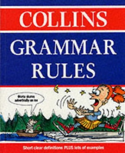 Collins Grammar Rules By Angus Rose