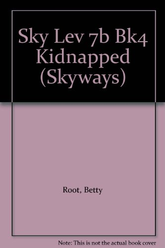 Kidnapped By Betty Root