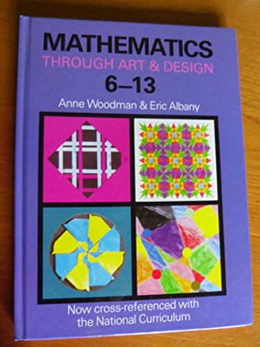 Mathematics Through Art and Design By E. Albany