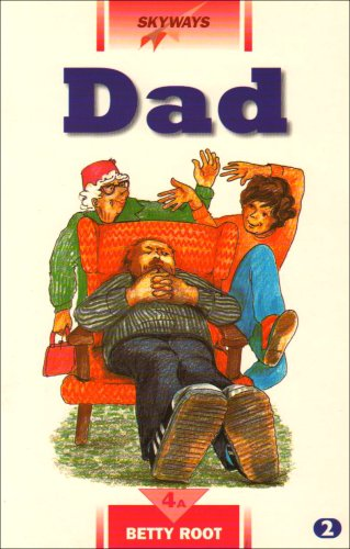 Dad (Skyways S.) By Betty Root