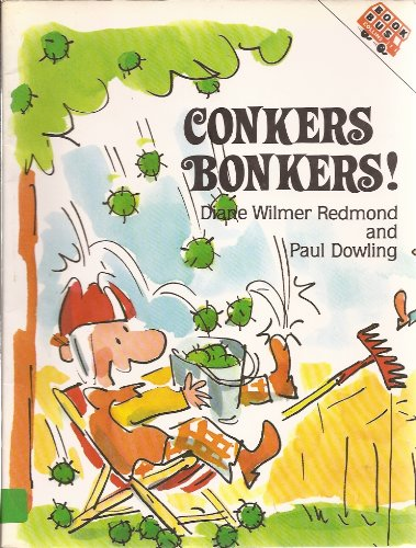 Collins Book Bus: Conkers Bonkers By Paul Dowling