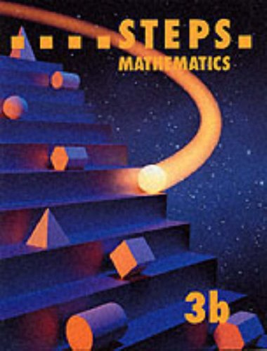 STEPS - Pupil Book 3b: Level 3B (STEPS mathematics) by Edited by Anne Woodman