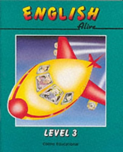 English Alive – Level 3 Pupil Book (English Alive Series) By Barry Scholes