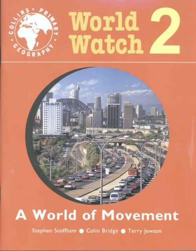 World Watch By Stephen Scoffham