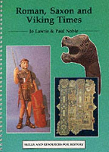 Roman, Saxon and Viking Times By Jo Lawrie