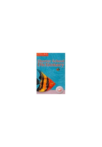 Collins Children's Dictionaries – Collins Shorter School Dictionary by Edited by John McIlwain