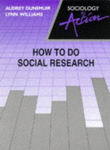 How to Do Social Research By Lynn Williams