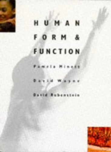 Human Form and Function By David Rubenstein
