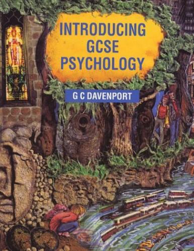 Introducing GCSE Psychology By G.C. Davenport