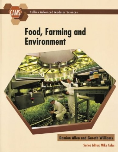 Food, Farming and Environment By Damian Allen