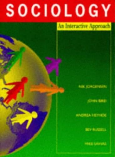 Sociology: An Interactive Approach By Nik Jorgensen