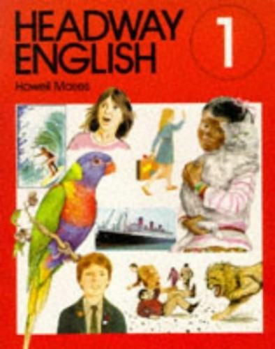 Headway English By Howell G. Moses